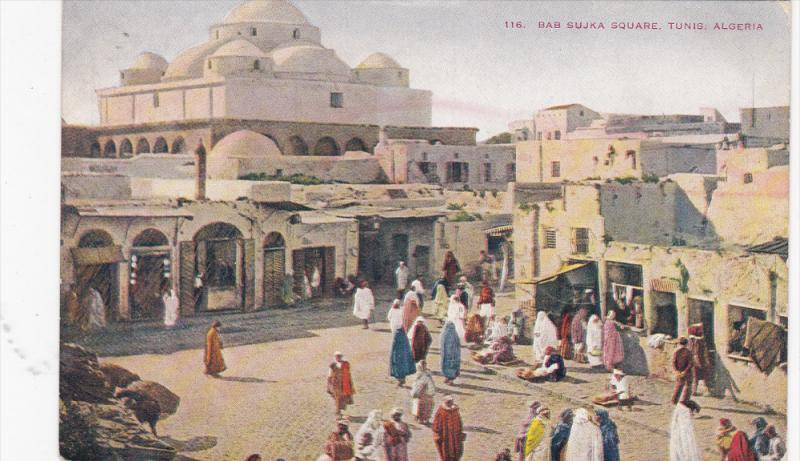 ALGERIA, PU-1909; Bab Sujka Square