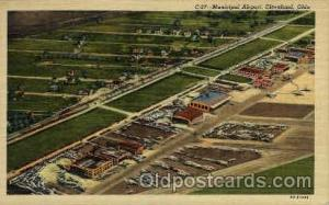 Municipal Airport, Cleveland, OH USA Airport, Airports Post Card, Post Card  ...