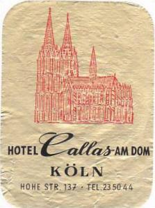 GERMANY KOELN HOTEL CALLAS AM DOM VINTAGE LUGGAGE LABEL
