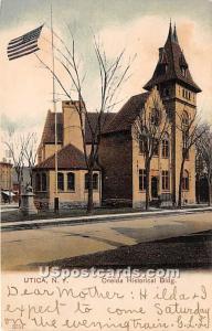 Oneida Historical Building Utica NY 1907