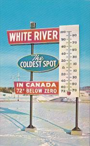 Canada's Cold Spot, Giant Thermometer, WHITE RIVER, Ontario, Canada, 40-60's