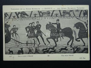 Bayeux Tapestry GUY SEIZES HARLOD Old French Postcard by ND Phot 108