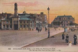 Boulogne Sur Mer Poissons De La Poste Post Office Market Place French Postcard