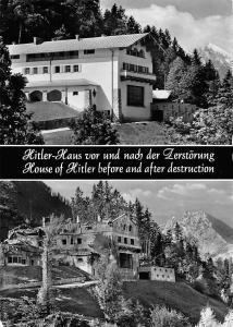 Hitler Haus vor und nach der Zerstoerung, Hitler House Berchtesgaden