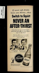 1951 Squirt Soda Never and After-thirst Switch to Squirt Vintage Print Ad 015725