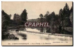 Old Postcard L & # 39Orne Picturesque Bridge & # 39Ouilly The Deversoir