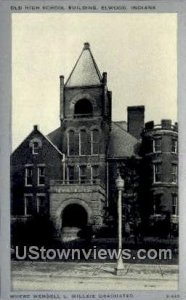 Old High School Bldg, Elwood - Indiana IN