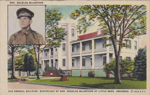 Arkansas Little Rock Old Arsenal Building Birthplace Of General Douglas MacAr...