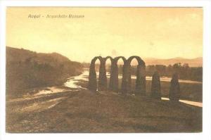 Acquedotto Romano, Acqui (Piedmont), Italy, 1900-1910s