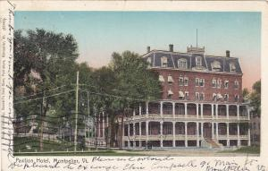 MONTPELIER, Vermont, PU-1906; Pavilion Hotel