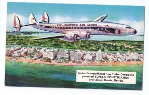 Eastern Air Lines Super-C Constellation Aircraft Miami Beach Aviation Postcard