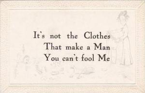 Fred Cavally Motto Series IT's Not The Clothes