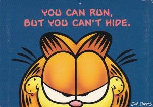 Jim Davis Garfield You Can Run But You Can't Hide