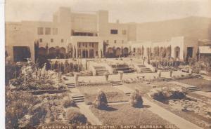 RP; SANTA BARBARA, California, 1910s; Samarkand, Persian Hotel