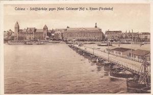 Schiffsbrucke Gegen Hotel Coblenzer Hof u. Riesen-Furstenhof, Coblenz (Rhinel...