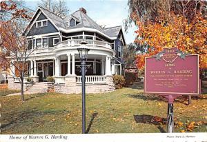 Home of Warren G Harding - Marion, Ohio
