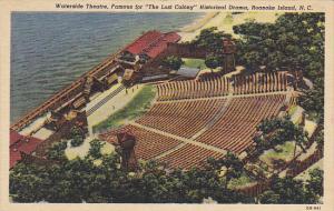 Waterside Theatre Roanoke Island North Carolina Curteich