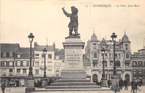 France Dunkirk Dunkerque - La Place Jean-Bart, Statue CPA