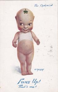 TUCK #8792C; CUPIE DOLL, The Optimist, A Mascot, Fums Up! That's Me, PU-1915