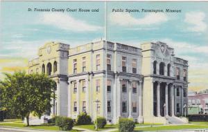 St. Francois County Court House And Public Square, Farmington, Missouri, 1930...