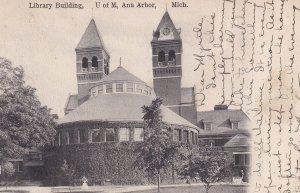 ANN ARBOR, Michigan, PU-1907; Library Building, U of M
