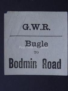 BUGLE TO BODMIN ROAD Great Western Railway LUGGAGE LABEL GWR