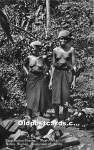 Native Women, West Coast of Africa African Nude Postcard Eingeborene Frauen W...