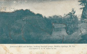 BERKLEY SPRINGS , West Virginia, 1906 ; Johnson's Mill & Bridge