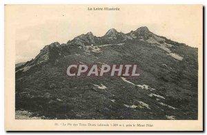 Old Postcard Loire Illustree Peak three teeth near the Mont Pilat