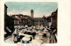 CPA VERONA Piazza delle Erbe e Mercato . ITALY (493651)