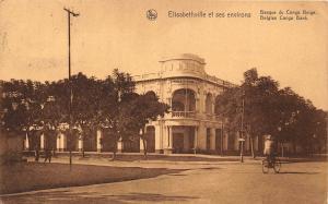 Belgian Congo Belge Elisabethville Belgian Congo Bank Postcard