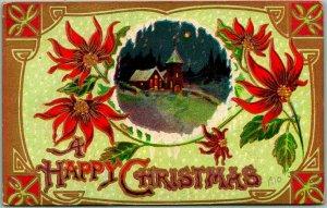 1910 HAPPY CHRISTMAS Embossed Postcard Winter Church Scene / Poinsettia Flowers