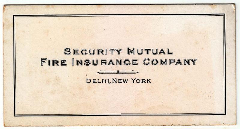 6 - Security Mutual Fire Insurance Co. Delhi NY