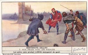 Liebig Trade Card s1392 Benvenuto Cellini No 5 Aux Prises Avec Des Ribauds