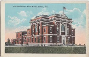 Oklahoma OK Postcard c1920 LAWTON Comanche County Court House