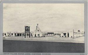 CHEYENNE , Wyoming , 40-50s ; Indian Village Motor Lodge