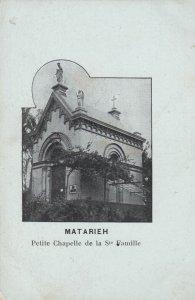 MATARIEH , Egypt , 00-10s ; Petite Chapelle de la Ste Famille