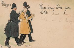 AS; PHIL MAY, The New Licensing Act, Man escorted by police, PU-1904; TUCK 1008