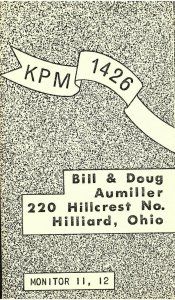 Vintage QSL Postcard  KPM 1426  Hilliard, Ohio  Bill & Doug Aumiller  -T-
