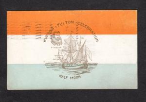 NY Hudson Fulton Celebration Half Moon Ship New York 1909 Postcard