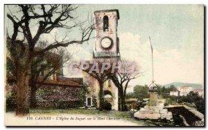 Cannes Old Postcard L & # 39eglise Suquet on Mount Chevalier