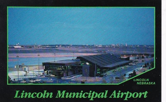 Nebraska Lincoln The Lincoln Municipal Airport