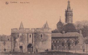 RP: Cambrai , France , 1914-18 ; Porte de Paris