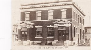 RP: Post Office & Customs , EMERSON , Manitoba , Canada , PU-1928