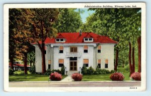 WINONA LAKE, IN Indiana ~ ADMINISTRATION BUILDING 1951 Kosciusko County Postcard