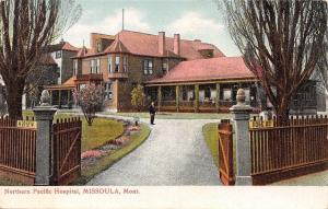Missoula MT~Gate Open to Northern Pacific Hospital~Administrator? 1910