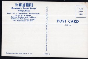 Massachusetts ~ The Old Mill Restaurant Route 2A WESTMINISTER Chrome 1950s-1970s