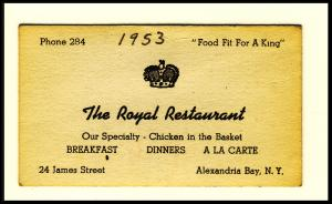 The Royal Restaurant Business Card, Alexandria Bay,NY, 1953?