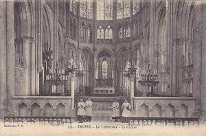 La Cathedrale- Le Choeur, Troyes (Aube), France, 1900-1910s