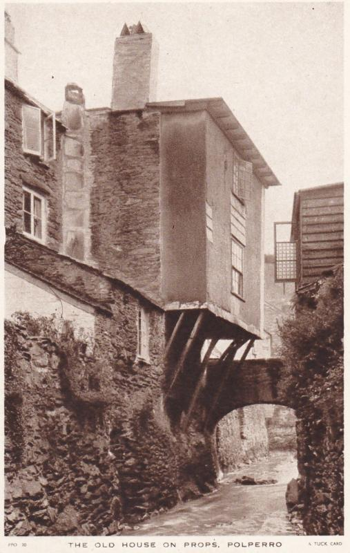 POLPERRO, Cornwall, England, 1950 ; Old House on Props ; TUCK